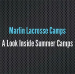 Inside Summer Camps at Marlin Lacrosse